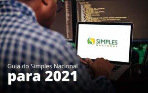 Guia Do Simples Nacional Para 2021 Post 1 - Princípio Contabilidade Digital