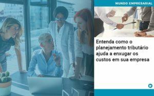Planejamento Tributario Porque A Maioria Das Empresas Paga Impostos Excessivos - Princípio Contabilidade Digital