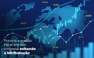 Previna A Evasao Fiscal Em Sua Empresa Evitando A Bitributacao Post 1 - Princípio Contabilidade Digital