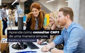 Aprenda Como Consultar Cnpj De Uma Maneira Simples Post - Princípio Contabilidade Digital